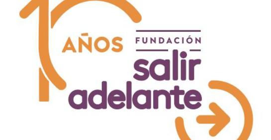 Fundación SALIR ADELANTE celebra hoy 10 años de enorme labor