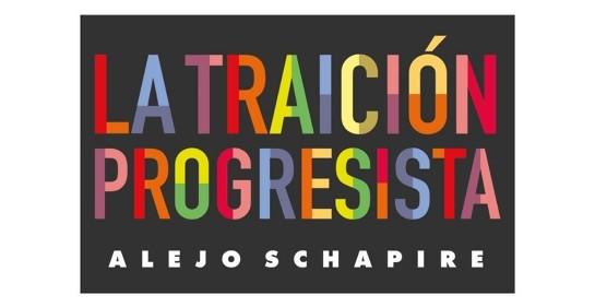 Con Alejo Schapire, autor de La traición progresista