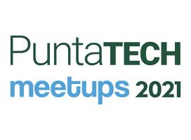 Reinventarse manteniendo la esencia: así será la nueva edición de Punta Tech Meetup