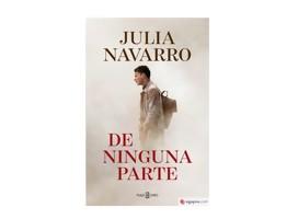 Acción y viejos clichés en De ninguna parte de Julia Navarro